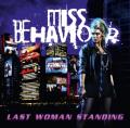 La ristampa del gioiellino di melodic hard rock composto dai Miss Behaviour