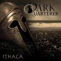 Epic metal ai massimi livelli con Ithaca nuovo lavoro dei Dark Quarterer