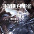 Slovenly World: metalcore ma senza emozioni
