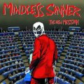 Classic metal at its best con i Mindless Sinner!
