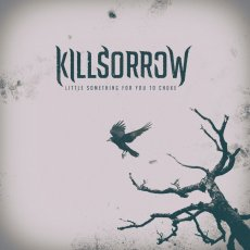 Un valido debut album per i Killsorrow