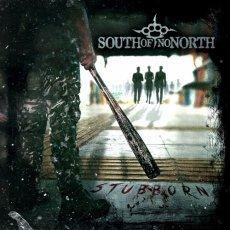 Un groove metal dritto come un pugno tra i denti! South Of No North - Stubborn