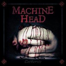 """""""Catharsis"""" dei Machine Head, ovvero: un disco che risulta essere totalmente anacronistico"""