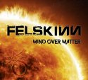 Felskinn hard rock potente dal tocco moderno