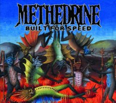 Methedrine - Built for Speed , un cocktail energetico e sprizzante!
