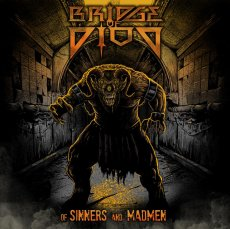 L'ottimo debut album dei Bridge of Diod