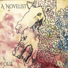 Gli statunitensi A Novelist con un album che può essere compreso solo dopo diversi ascolti