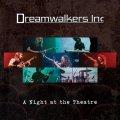 Con questo live album si completa la trasposizione dei TDW nei Dreamwalkers Inc