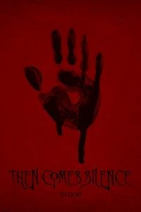 Dettagli sul disco dei Then Comes Silence e primo trailer