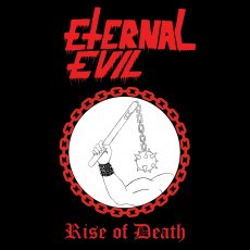 Super old school la proposta degli Eternal Evil
